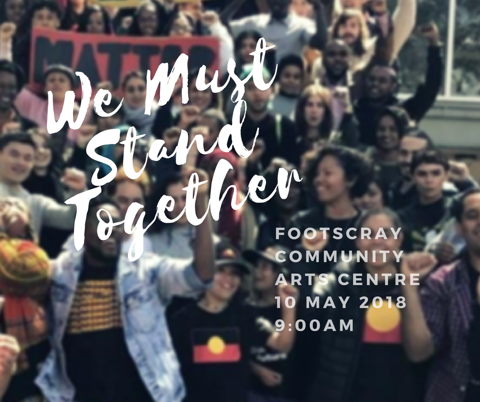 We Must Stand Together (VIC) | FCLC (promoter) | Thurs 10th May 2018