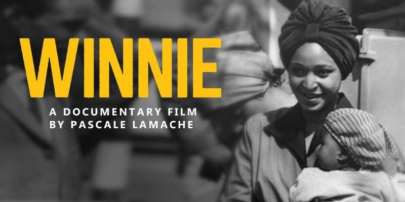 Winnie: A Documentary (VIC) | Africa On Screen (promoter) | Sat 12th May 2018